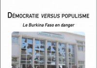 Parution de l'ouvrage « Démocratie versus populisme : le Burkina Faso en danger »